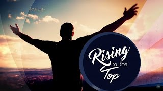 The Blessing Fulfills Your Destiny - Rising to the Top | Dr. Bill Winston