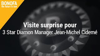 Visite surprise pour 3 Star Diamond Manager Jean-Michel Cidemé