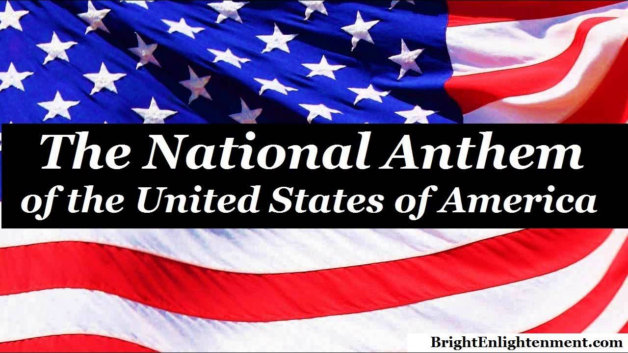 "National Anthem of the UNITED STATES OF AMERICA ""Star ..."