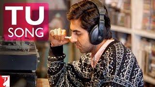 Tu Song - Dum Laga Ke Haisha | Ayushmann Khurrana | Bhumi Pednekar