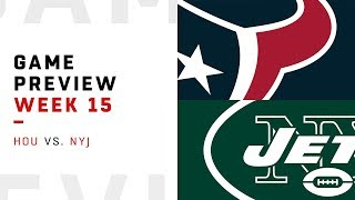 Houston Texans vs. New York Jets | Week 15 Game Preview | Move the Sticks