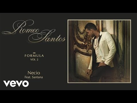 Romeo Santos Necio Audio ft. Santana