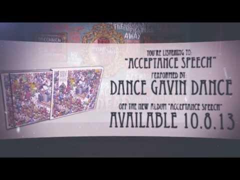 Dance Gavin Dance - Acceptance Speech