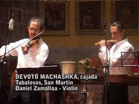 Daniel Zamalloa&Kike Pinto• DEVOTO MACHASHKA • Violín Vernacular del Perú