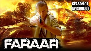 Faraar (Hindi Dubbed) Season 01 Episode 08 | Hollywood to Hindi Dubbed | TV Series