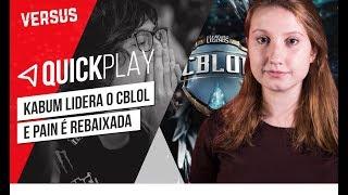 PAIN É REBAIXADA DO CBLOL - Quick Play | Versus