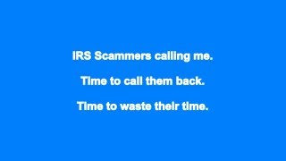Fake IRS Scammers Calling me