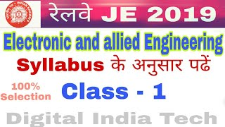Railway JE || Electronic and Allied Engg || CLASS - 1 || Electronic Components & Materials