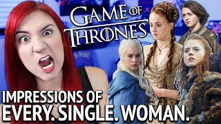 GAME OF THRONES VOICE IMPRESSIONS - ALL the Women