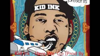 Watch Kid Ink Here We Go video