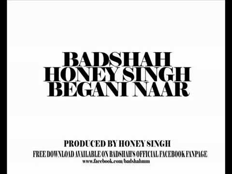 Begani Naar Buri - Yo Yo Honey Singh & Badshah  - Honey Singh...
