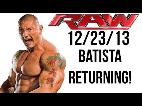 WWE RAW 12/23/13 - BATISTA RETURNS JANUARY 20th 2014! (Official)
