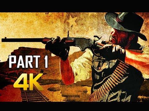 RED DEAD REDEMPTION Gameplay Walkthrough Part 1 - John Marston (4K Xbox One X Enhanced)