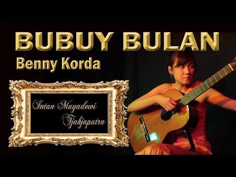 Intan Mayadewi Tjahjaputra - Bubuy Bulan - Arrangement : Iwan Tanzil