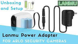 Arlo wireless security camera constant AC power adapter by Lanmu - Unboxing and Setup video