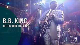 """BB King - Let The Good Times Roll (From """"Legends of Rock"""