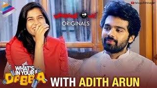 What's In Your Dabba? with Adith Arun | Whacked Out Originals | Candid Interview | Telugu FilmNagar