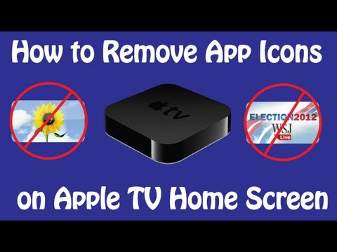 How to Remove Icons on Apple TV | Add and Remove Apps From Apple TV