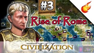 Peace For Greece - RISE OF ROME SCENARIO - CIVILIZATION 4 Warlords - Part 3
