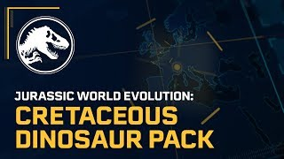 Jurassic World Evolution: Cretaceous Dinosaur Pack Out Now | Jurassic World