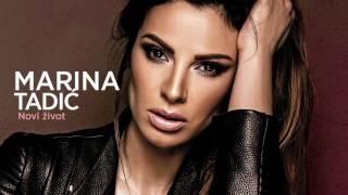 Marina Tadić - Novi život
