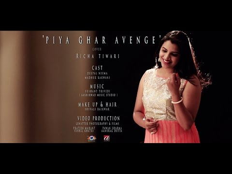 Aaj Mere Piya Ghar Aavenge - Kailash Kher | Cover by Richa Tiwari | Female cover