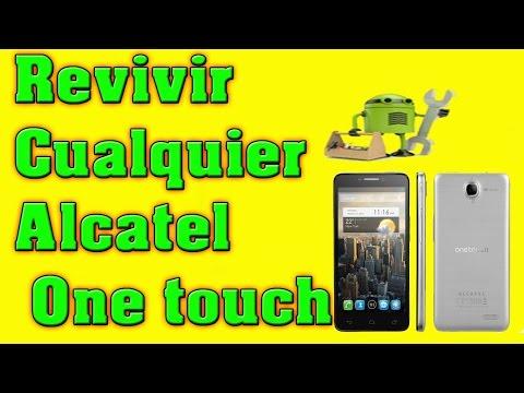 COMO REVIVIR Y REPARAR CUALQUIER ALCATEL ONE TOUCH   Unbrick Alcatel ot