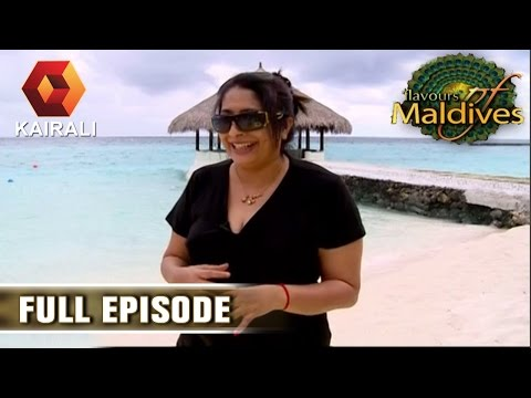 Flavours Of Maldives 06 06 2015 Full Episode