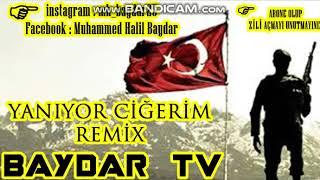 Baydar TV - Yanıyor Ciğerim [Remix]