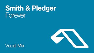Watch Smith  Pledger Forever video