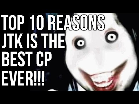10 Reasons Why Jeff the Killer Is The BEST Creepypasta EVER!!!