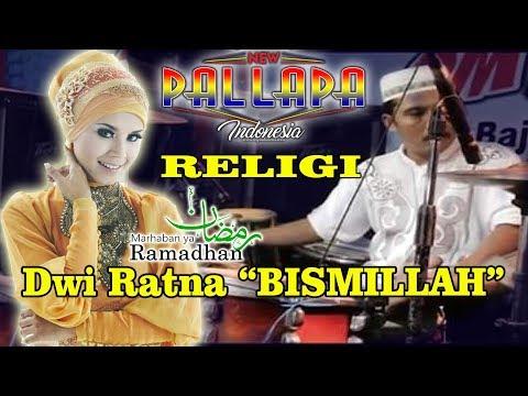 Download Bismillah NEW PALLAPA RELIGI Kendang Cak MET Spesial Ramadhan DWI RATNA Mp4 baru