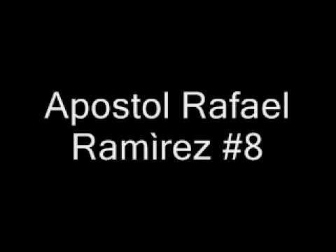 Apostol Rafael Ramìrez #8