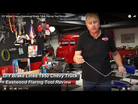 DIY Brake Lines Made Easy plus a REVIEW of the Eastwood Brake Tube Flaring Tool