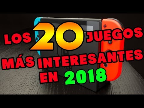 Los 20 juegos más interesantes de Nintendo Switch para 2018