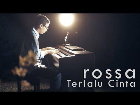 Rossa - Terlalu Cinta Piano Cover