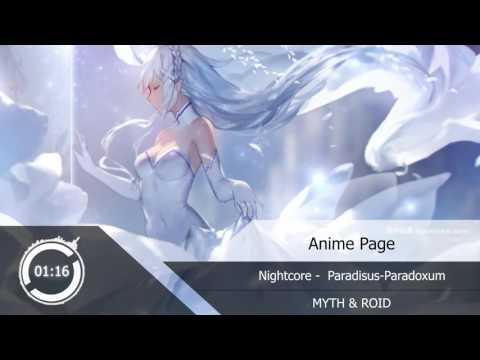 Nightcore - Paradisus-Paradoxum『MYTH & ROID』