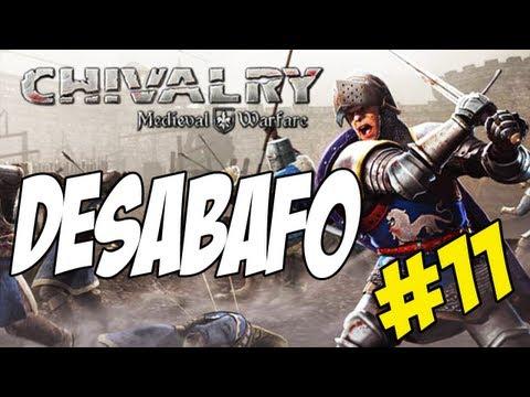 CHIVALRY #11 - DESABAFO SOBRE AMEAÇA DE MORTE