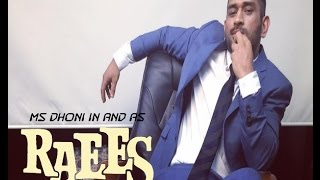 MS Dhoni in and as RAEES | Raees Trailer