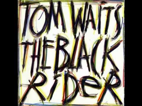 Tom Waits - That