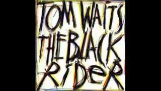 Watch Tom Waits Thats The Way video