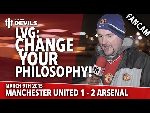 LVG: Change Your Philosophy! | Manchester United 1 Arsenal 2 | FA Cup | FANCAM