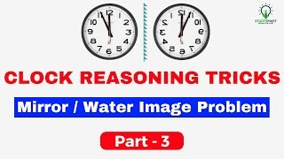 Clock Reasoning Tricks , Mirror/ Water Image Problems in 10 sec. For SSC CGL/CHSL/RRB Part 3