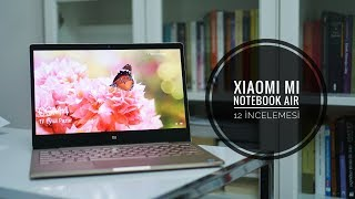 Xiaomi Mi Notebook Air 12 İncelemesi
