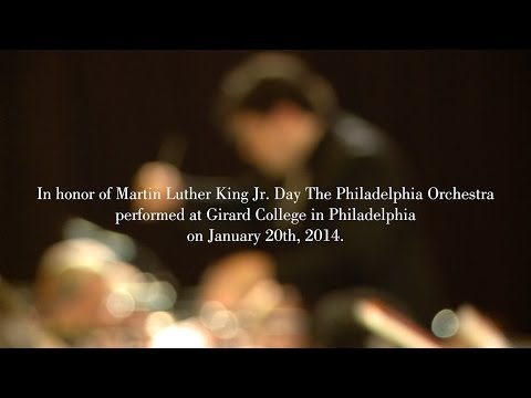The Philadelphia Orchestra - MLK Day at Girard College