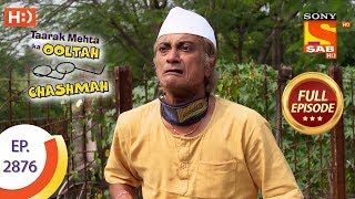 Taarak Mehta Ka Ooltah Chashmah - Ep 2876 - Full Episode - 4th December 2019