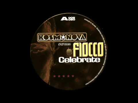 Kosmonova Vs. Fiocco - Celebrate 2017 (Dj Dvir Halevi Remix)