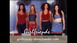 Girlfriends Theme Song w/ Instrumental ( Part One )
