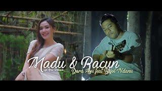 Download lagu Dara Ayu Ft. Bajol Ndanu - Madu Dan Racun ( )