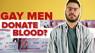 Why Can't Gay Men Donate Blood?
